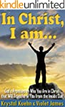 In Christ, I Am: Bible Promises on Wh...