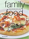Family Food: All Your Favorites with a Twist (Laurel Glen Little Food Series)