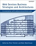 Web Services Business Strategies and Architectures (1904284132) by Mike Clark
