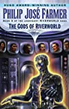 The Gods of Riverworld (Riverworld Saga, No 5) (0345419715) by Farmer, Philip Jose