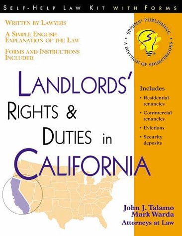 Landlords' Rights & Duties in California: With Form (Self-Help Law Kit with Forms)