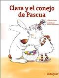 Clara y El Conejo de Pascua (Spanish Edition)
