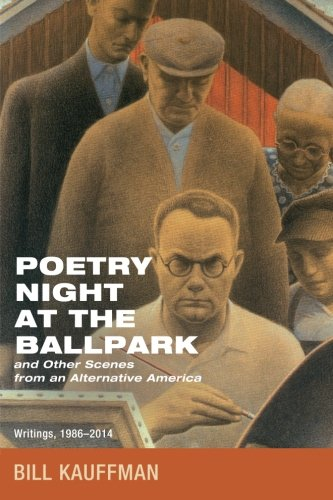 Poetry Night at the Ballpark and Other Scenes from an Alternative America: Writings, 1986-2014 PDF