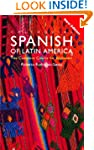 Colloquial Spanish of Latin America:...