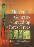 img - for Molecular Genetics and Breeding of Forest Trees book / textbook / text book
