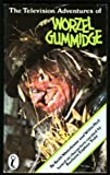 The Television Adventures of Worzel Gummidge (Puffin Books) (0140312641) by Waterhouse, Keith