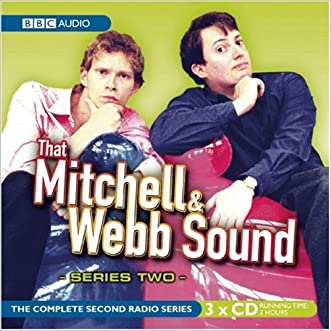 That Mitchell and Webb Sound: Series Two: The Complete Radio Series (Complete Second Radio (BBC Audio)) written by David Mitchell
