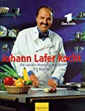 : Johann Lafer kocht, Die neuen Rezepte aus der TV-Küche