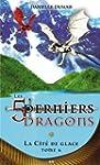 Les cinq derniers dragons, tome 6 - L...