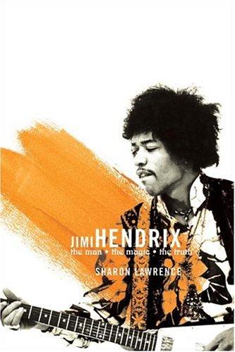Jimi Hendrix: The Man, the Magic, the Truth, Sharon Lawrence