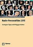 Radio-Personalities 2015: Strategien, Tipps und Erfolgsgeschichten (Catalogues of Art-Historical Collections)