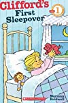 Scholastic Reader Level 1: Clifford's First Sleepover [Paperback]