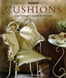 img - for Cushions: Over 20 Beautiful Projects for the Home (Inspirations Series) book / textbook / text book