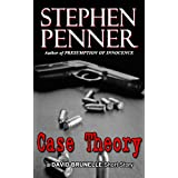 Case Theory (A David Brunelle Legal Thriller Short Story) ~ Stephen Penner