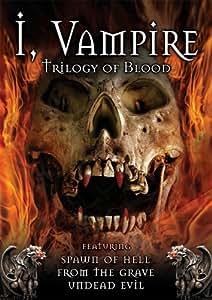 I, Vampire - Trilogy of Blood