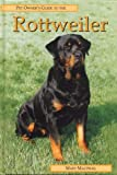 Mary Macphail The Pet Owner's Guide to the Rottweiler (Best friends guide)