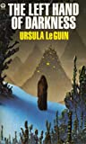 The Left Hand Of Darkness (An orbit book) Ursula K. Le Guin