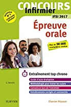 Concours Infirmier - épreuve Orale - Ifsi 2017: Entraînement Top Chrono (french Edition)