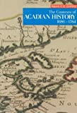 img - for The Contexts of Acadian History, 1686-1784 (The 1988 Winthrop Pickard Bell Lectures in Maritime Studies) Paperback April, 1992 book / textbook / text book