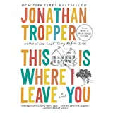This Is Where I Leave You: A Novelby Jonathan Tropper