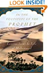 In the Footsteps of the Prophet: Less...
