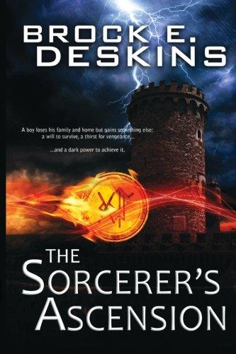 The Sorcerer'S Ascension (The Sorcerer'S Path) (Volume 1)