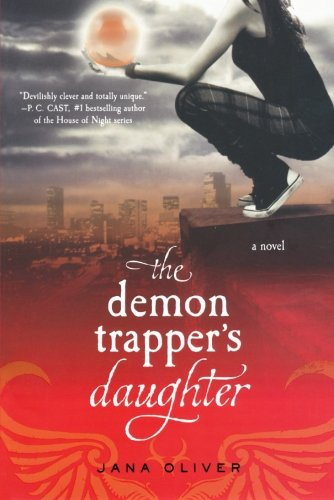 Cover of The Demon Trapper's Daughter: A Demon Trappers Novel