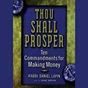 Thou Shall Prosper: Ten Commandments for Making Money | [Rabbi Daniel Lapin]