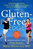 img - for The Gluten-Free Edge: A Nutrition and Training Guide for Peak Athletic Performance and an Active Gluten-Free Life book / textbook / text book
