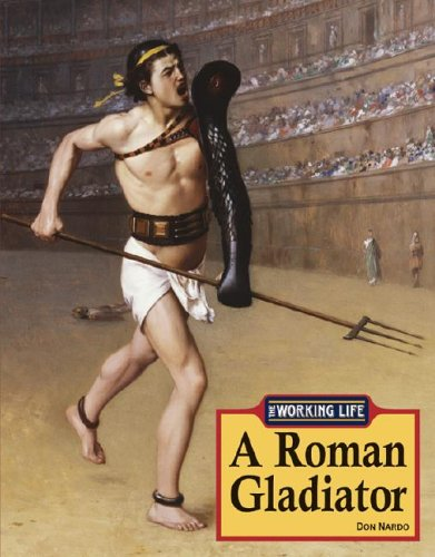 A Roman Gladiator (Working Life of...)