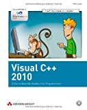 Visual C++ 2010: Das umfassende Handbuch fr Programmierer (Programmer's Choice)