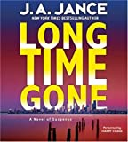Long Time Gone: A Novel of Suspense