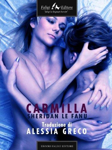 Joseph Sheridan Le Fanu - Carmilla: a Vampyre Tale