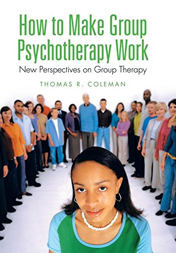 How to Make Group Psychotherapy Work: New Perspectives on Group Therapy