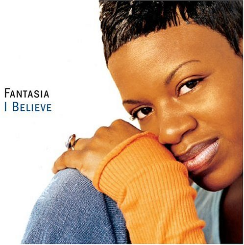 Fantasia-I Believe-CDS-FLAC-2004-FORSAKEN Download