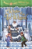 Winter of the Ice Wizard (Magic Tree House 32) (0375927360) by Osborne, Mary Pope