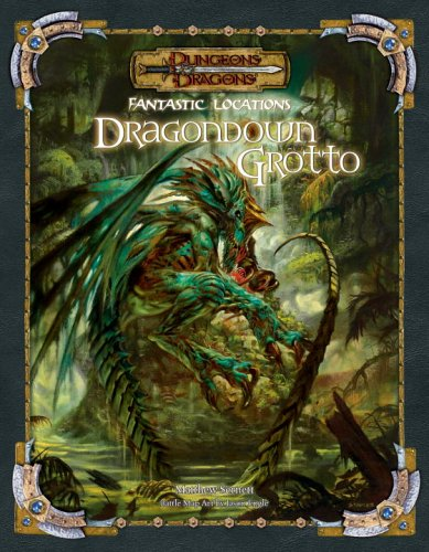 Dragondown Grotto (Dungeons & Dragons Fantastic Locations Accessory): Ed Stark: 9780786939213: Amazon.com: Books