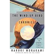 The Wind-Up Bird Chronicle: A Novel   [Haruki Murakami]