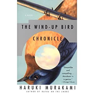 The Wind-Up Bird Chronicle: A Novel | [Haruki Murakami]