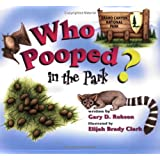 Who Pooped in the Park? Grand Canyon National Park: Scat and Tracks for Kids