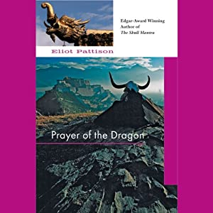 Prayer of the Dragon | [Eliot Pattison]