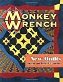 Monkey Wrench (New Quilts from an Old Favorite)