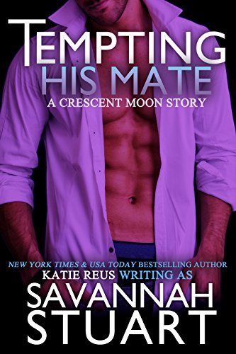 tempting-his-mate-a-werewolf-romance-crescent-moon-series-book-3-english-edition
