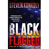 Black Flagged (Black Flagged Series) ~ Steven Konkoly