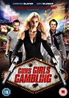 Guns Girls Gambling