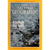 ALASKA&amp;#39;S BIG SPILL NATIONAL GEOGRAPHIC JANUARY 1990 INSIDE THE KREMLIN PEARY REACHED THE POLE!