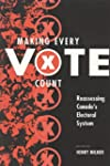 Making Every Vote Count: Reassessing...