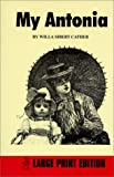My Antonia (1588550036) by Willa Cather