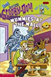 Mummies at the Mall (Scooby-Doo Reader, No. 11, Level 2) (0439341140) by Herman, Gail