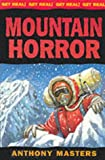 Mountain Horror (Get Real) (0749640065) by Masters, Anthony